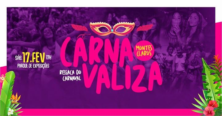 CARNAVALIZA  Montes Claros  Ressaca do Carnaval