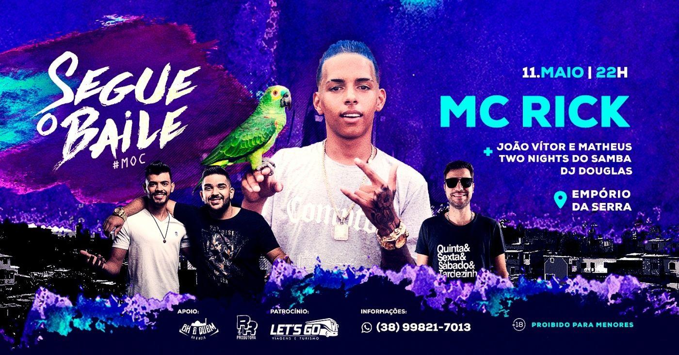 MC RICK EM MONTES CLAROS - SEGUE O BAILE