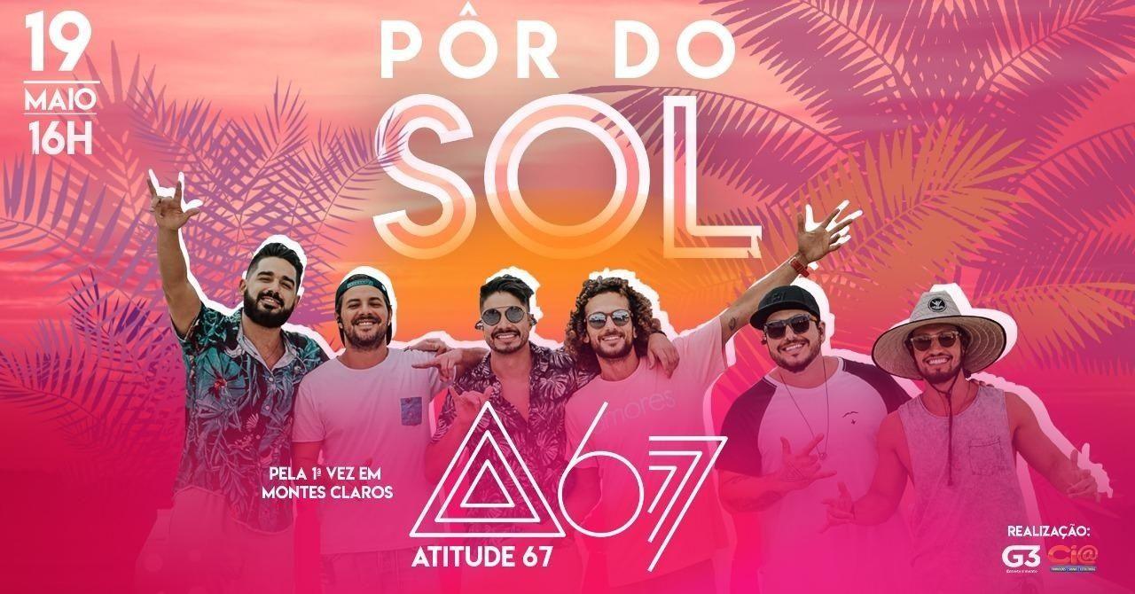 PÔR DO SOL - ATITUDE 67