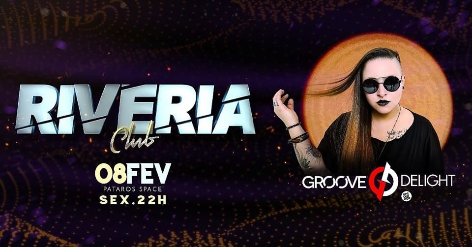 Riveria Club -Groove Deligth